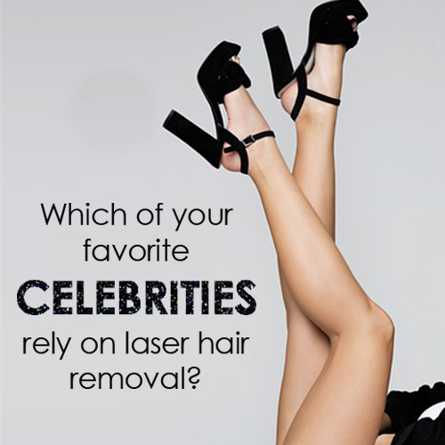 QC_Which Celebrities Rely on Laser Hair Removal