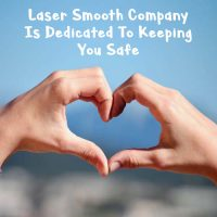 Laser Smooth Company's Safety Precautions For COVID-19