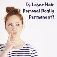 Laser Hair Removal: Is It Really Permanent?